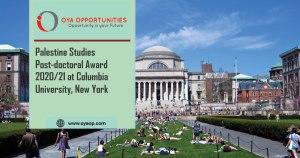 Palestine Studies Post-doctoral Award 2020/21 at Columbia University