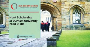 Hunt Scholarship at Durham University 2020 in UK