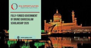 Fully-funded Government of Brunei Darussalam Scholarship 2020
