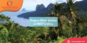 Program Officer Vacancy at UNICEF in Africa