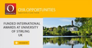 Funded International Awards At University Of Stirling in UK