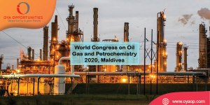World Congress on Oil Gas and Petrochemistry 2020, Maldives