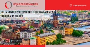 Fully Funded Swedish Institute Management Program in Europe