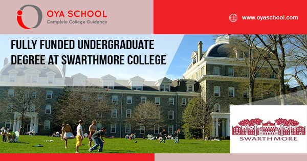 Fully Funded Undergraduate Degree at Swarthmore College