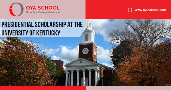 Presidential Scholarship at the University of Kentucky