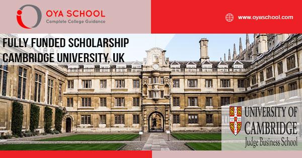 Fully Funded Scholarship Cambridge University, UK