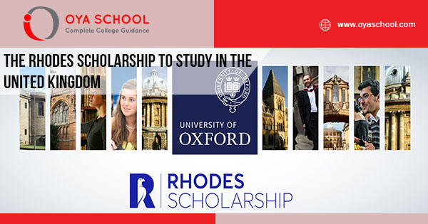 The Rhodes Scholarship to study in the United Kingdom