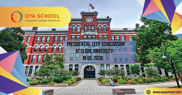 Presidential LEEP Scholarship at Clark University in US, 2020