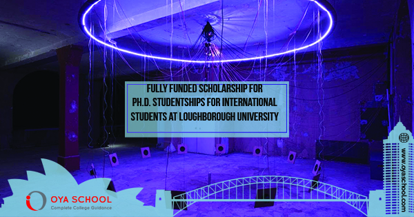 Fully Funded PhD Studentships for International Student