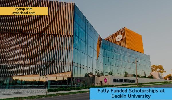 Fully Funded Scholarships at Deakin University