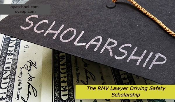 The RMV Lawyer Driving Safety Scholarship