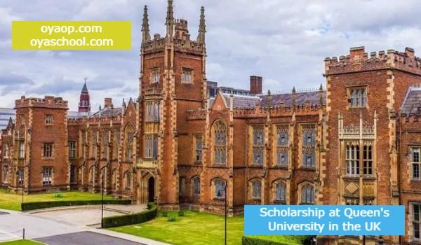 Scholarship at Queen's University in the UK