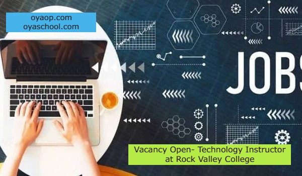 Vacancy Open- Technology Instructor at Rock Valley College