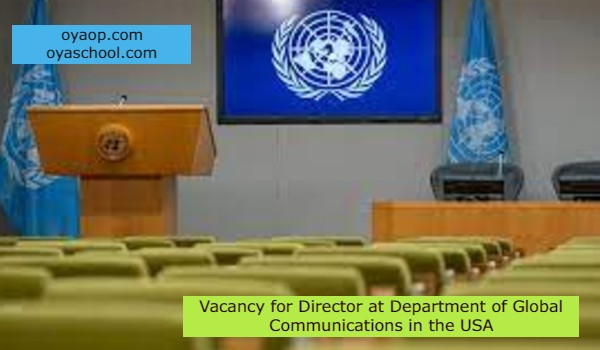Vacancy for Director at Department of Global Communications in the USA