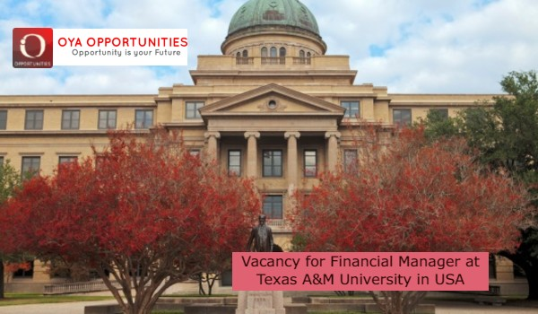 Vacancy for Financial Manager at Texas A&M University in USA