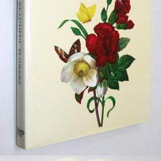 Pierre Joseph Redoute: The Most Beautiful Flower