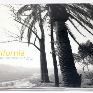California Views by Robert Adams of the Los Angeles Basin 1978-1983