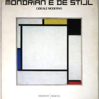Mondrian e De Stijl: l'Ideale Moderno