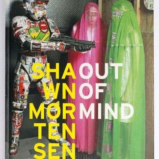 Shawn Mortensen: Out of Mind