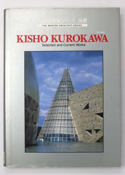 Kisho Kurokawa 黒川紀章 Selected and current works 秀逸建築家シリーズ10選