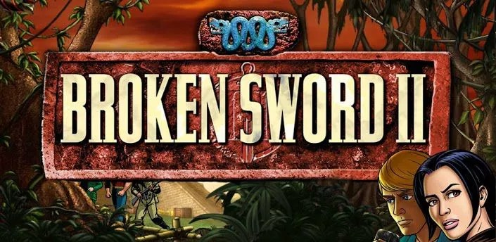 Broken Sword 2 : Remastered