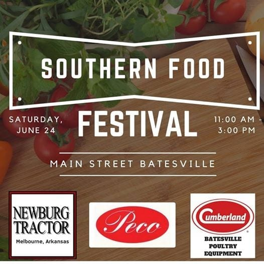 "Southern Food Festival to Celebrate ""New Downtown"" Batesville  June 24th"
