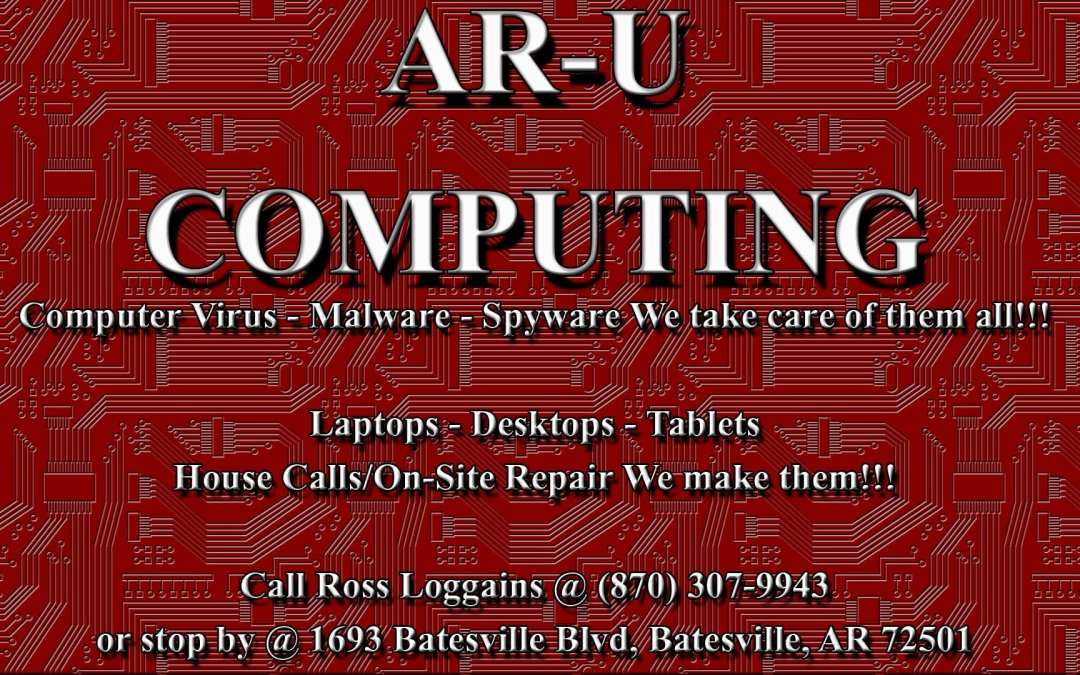 AR-U Computing Computer Sales/Service in Batesville – Available to Assist Everyone in this High Tech World in which we so live!!