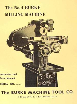 US BURKE No4 Horizontal Milling Machine Instructions & Parts Manual | Ozark Tool Manuals & Books