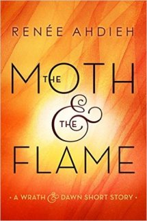 The Moth & the Flame (#0.25)
