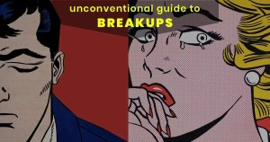 unconventional-guide-breakups