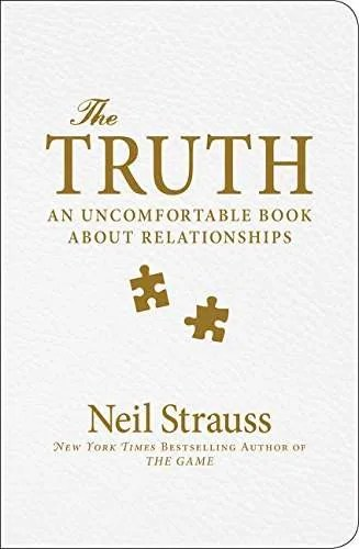 the-truth-uncomfortable-book-relationships-neil-strauss-pickup-artist-book-recommendation
