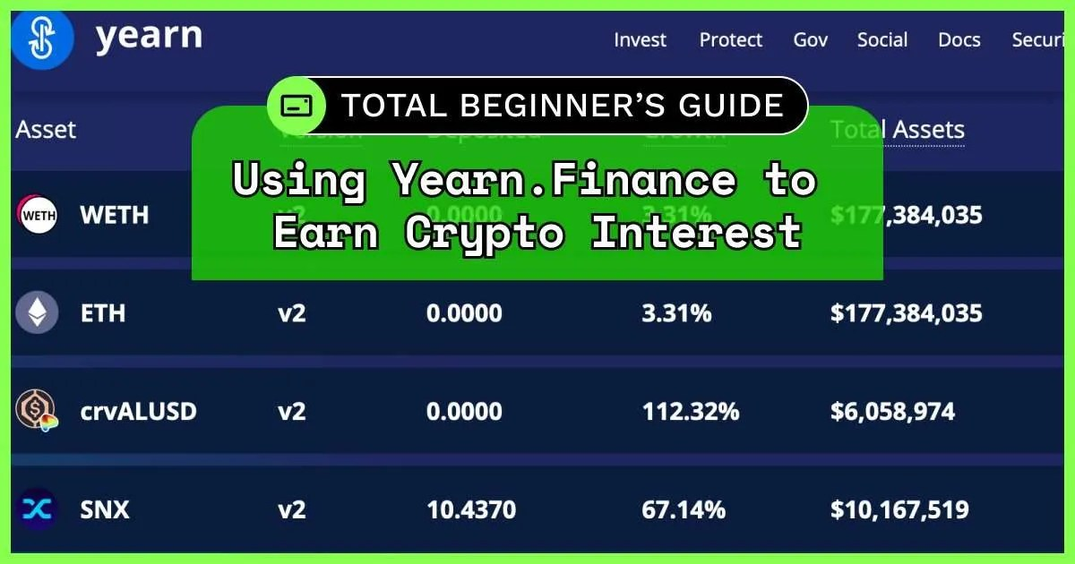 beginner guide how to use yearn finance to earn crypto interest defi yield farming tutorial