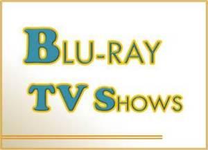 Blu-ray TV Shows