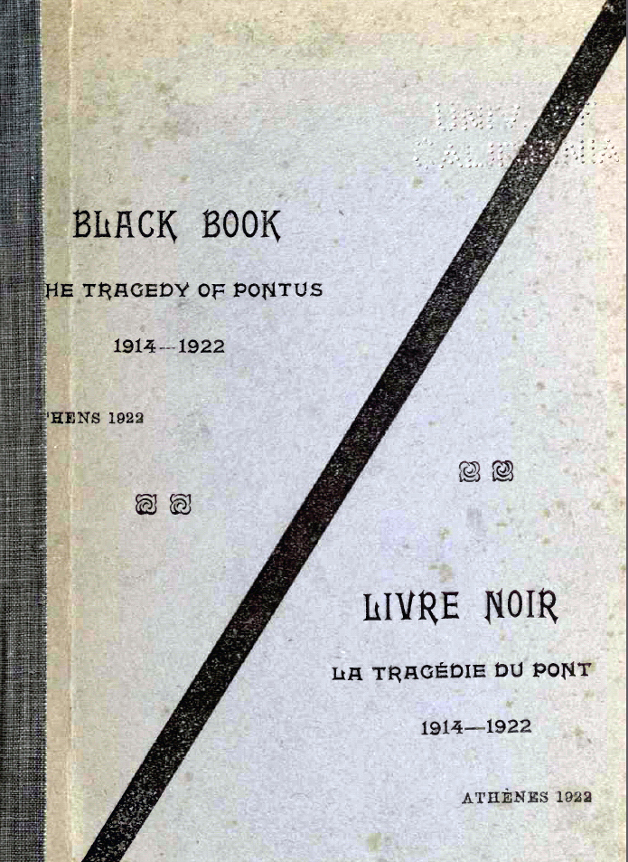 The Black Book of the Black Book of the Sufferings of the Greek people in Turkey, from the Armisctice to the end of 1920