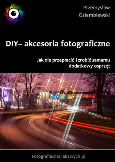 DIY - akcesoria fotograficzne