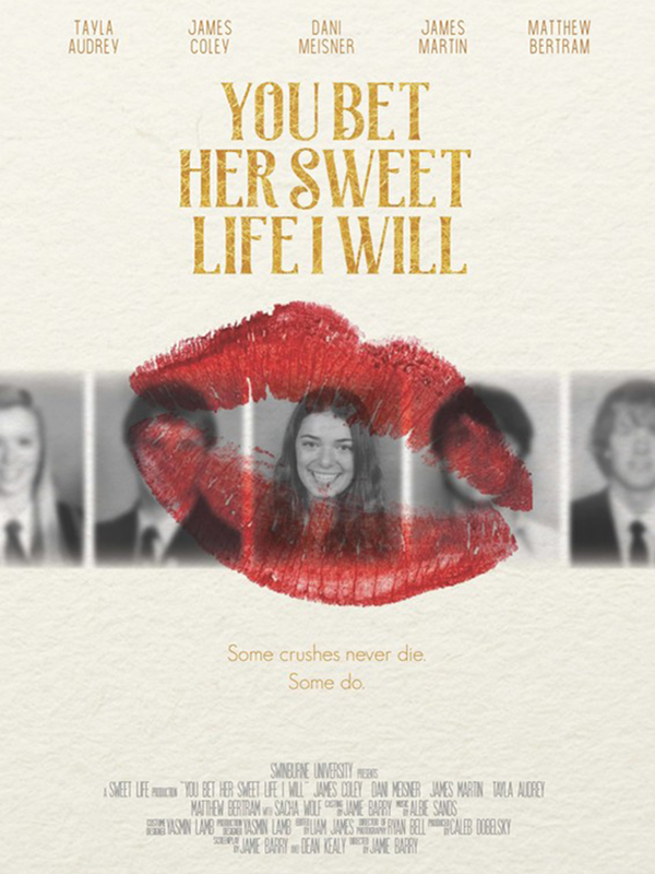 You Bet Her Sweet Life I Will