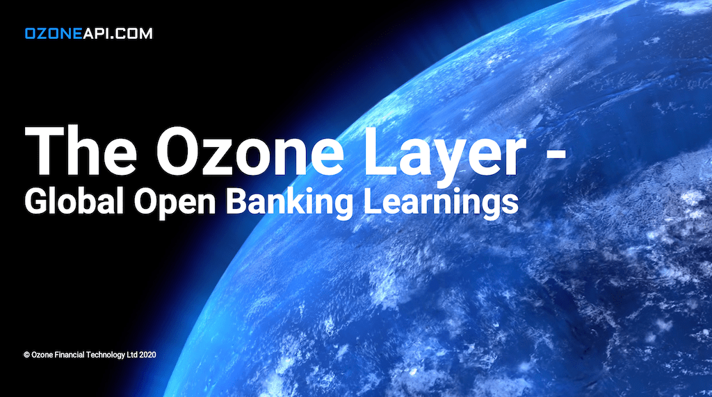 The Ozone Layer – Global Open Banking Learnings