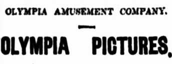 Olympia Amusement Co [MB 27 Feb 1912, 2]