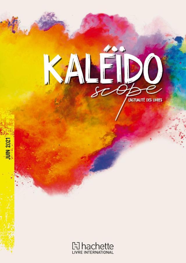 Calaméo - KALEIDOSCOPE Juin 28