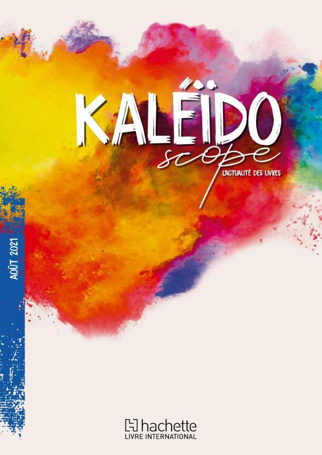 Calaméo - Kaleidoscope Aout 21