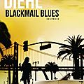 Blackmail blues, chris diehl