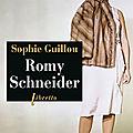 Romy schneider, sophie guillou