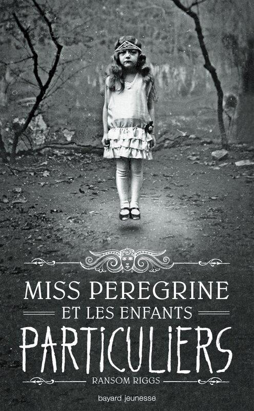 Miss Peregrine et les enfants particulier, Ransom Riggs