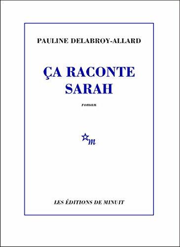 Ça raconte Sarah, Pauline Delabroy-Allard