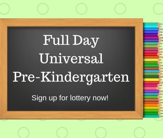 Full Day Universal Pre K