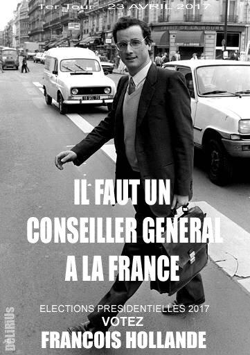 Affiche de Campagne Hollande 2017 DéLiRiUs