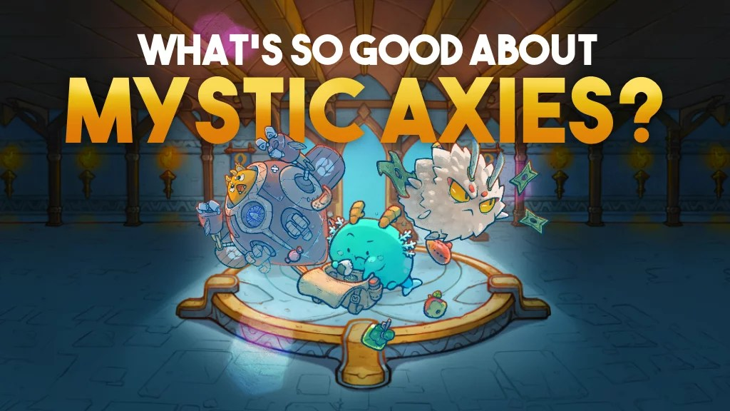 What are Mystic Axies and Why Are They Selling for Over $500,000 USD?