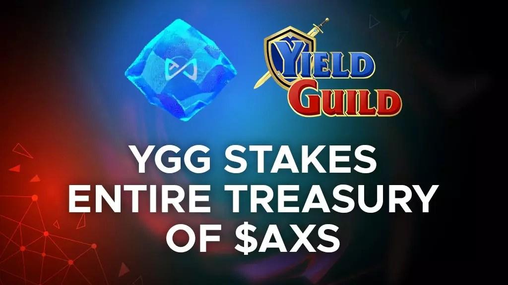 YGG Stakes Entire Treasury of $AXS | P2ENews