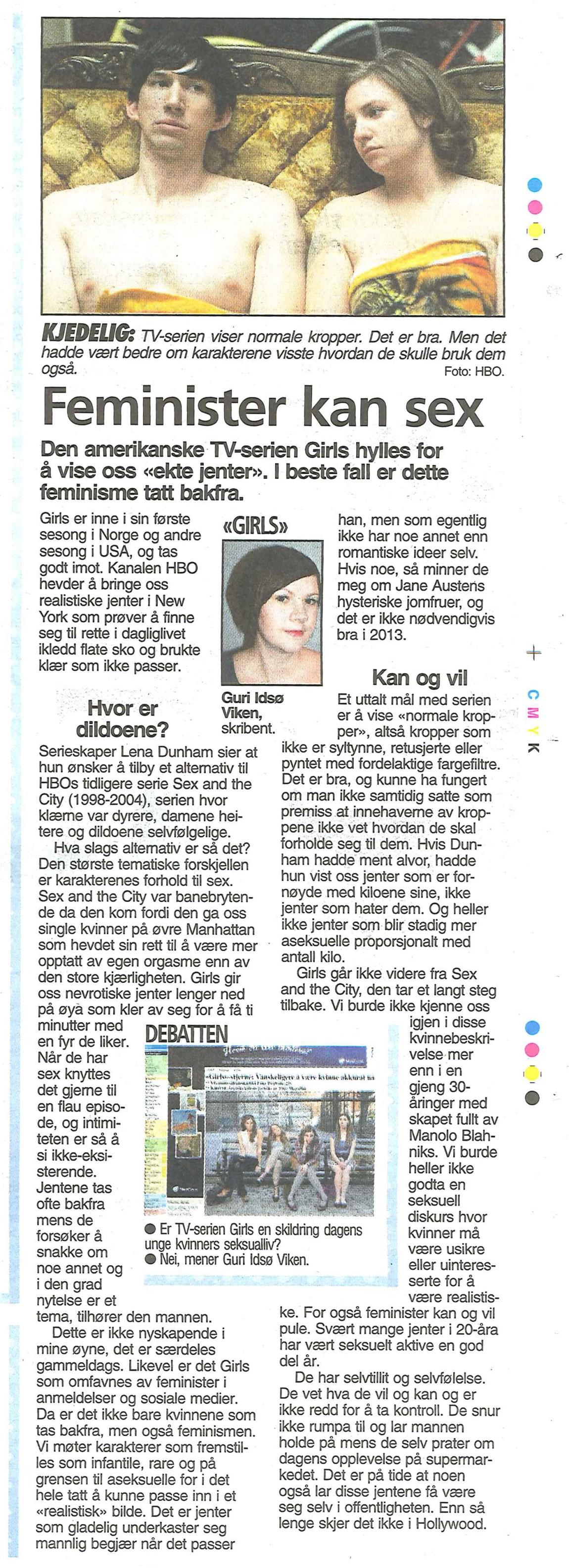 """- """"Girls"""" er ikke representabelt for seksuallivet til dagens 20-åringer, mener Guri Idsø Viken. (Gjengitt med tillatelse fra VG)"""