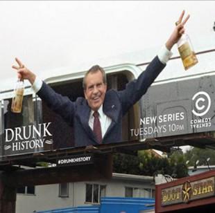 Det var vel ikkje heilt slik det var... Billboard for «Drunk History». (Foto: Comedy Central)